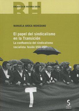 descargar EL PAPEL DEL SINDICALISMO EN LA TRANSICIÓN pdf, ebook
