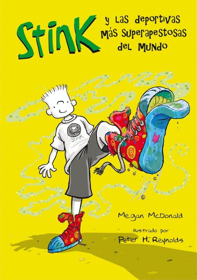 Stink Y Las Deportivas Mas Superapestosas Del Mundo por Megan Mcdonald;                                                                                    Peter H. Reynolds epub