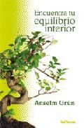 Encuentra Tu Equilibrio Interior por Anselm Grun epub