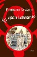 El Gran Laberinto por Fernando Savater Gratis