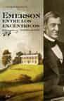 Emerson Entre Los Excentricos: Un Retrato En Grupo por Carlos Baker Gratis