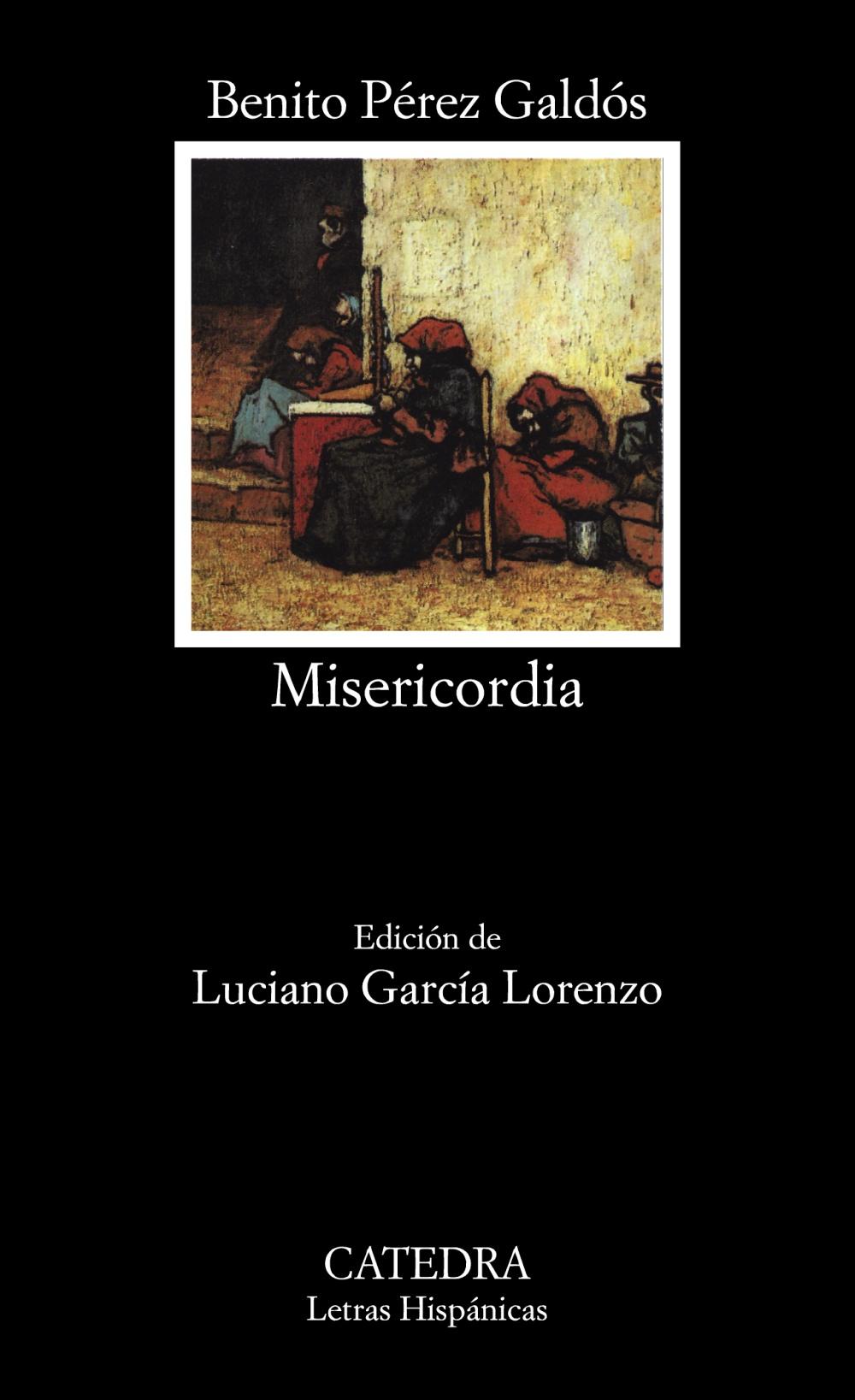 misericordia (3ª ed.)-benito perez galdos-9788437603681