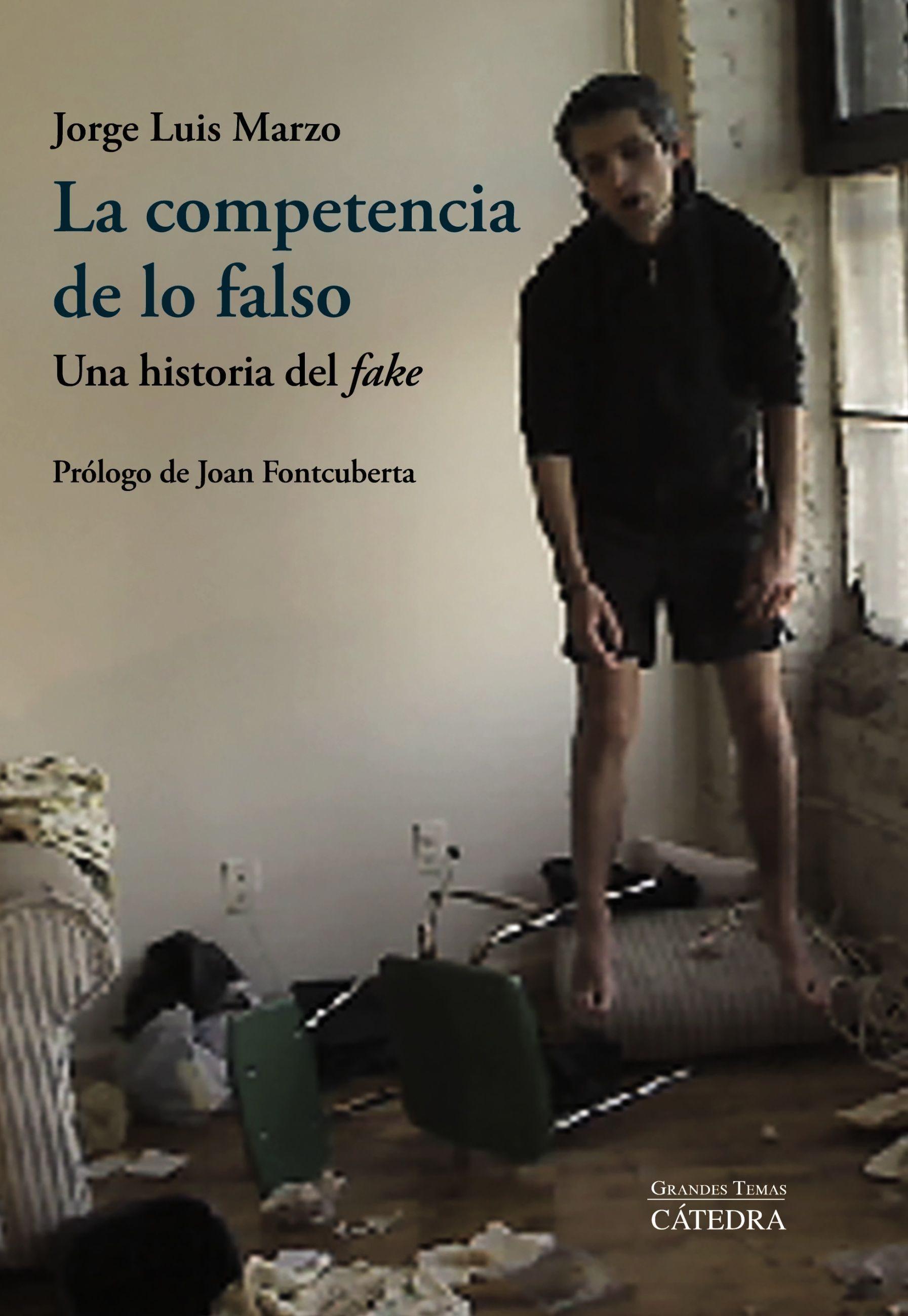 La Competencia De Lo Falso   por Jorge Luis Marzo