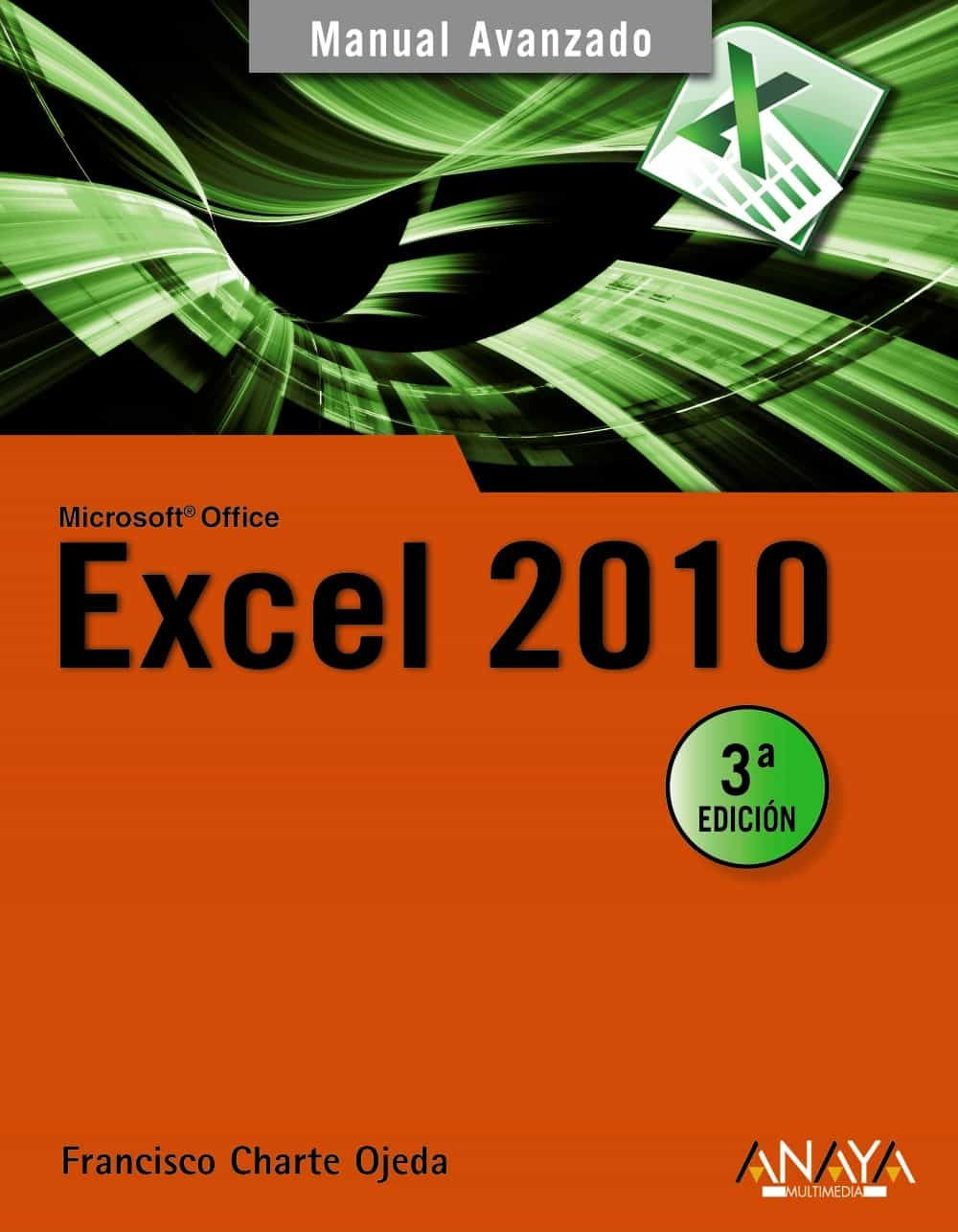 excel 2010 (manual avanzado)-francisco charte-9788441527881