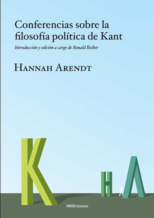 conferencias sobre la filosofia politica de kant-hannah arendt-9788449326981
