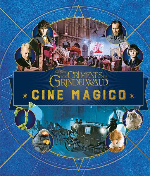 Cine Magico 4: Animales Fantasticos: Los Crimenes De Grindelwald por Jody Revenson