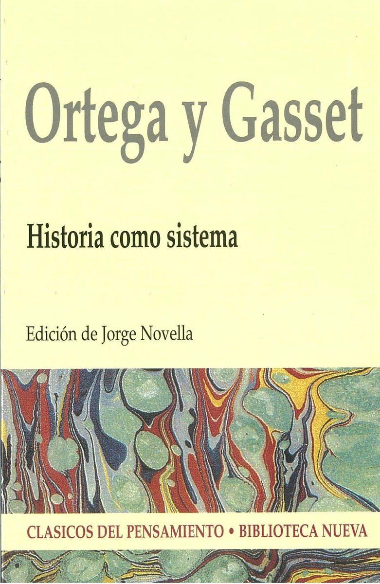 Resultado de imagen para Historia como Sistema, obra de Ortega y Gasset