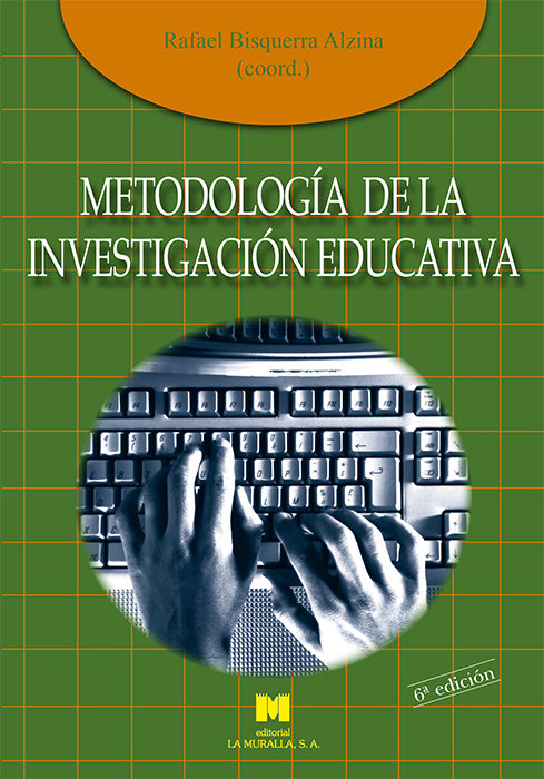metodologia de la investigacion educativa-rafael bisquerra alzina-9788471337481