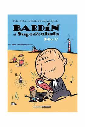 Fets, Dites, Cabòries I Vagareigs De Bardin El Superrealista por Max epub