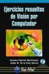 Ejercicios Resueltos De Vision Por Computador por Gonzalo Pajares Martinsanz Gratis