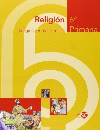 Religion (6º Educacion Primaria) por Juan Luque epub