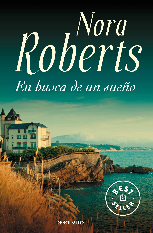 En Busca De Un Sueño por Nora Roberts