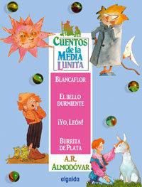 Cuentos De La Media Lunita 4 por Antonio Rodriguez Almodovar