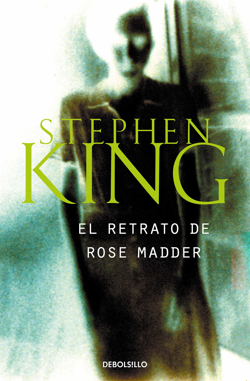 el retrato de rose madder-stephen king-9788484509981
