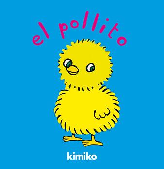 EL POLLITO | KIMIKO | Comprar libro 9788484702481