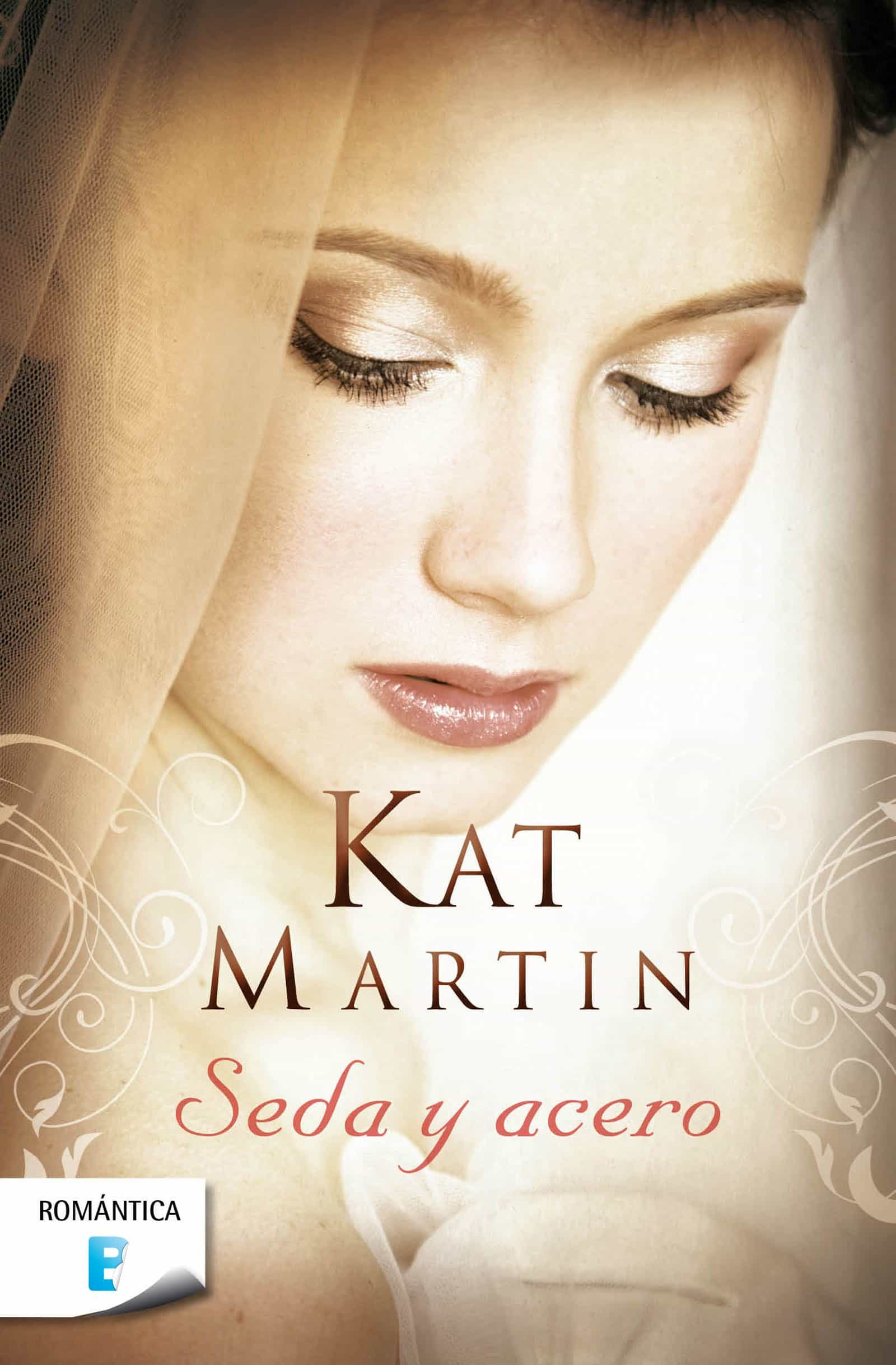 Seda Y Acero   por Kat Martin