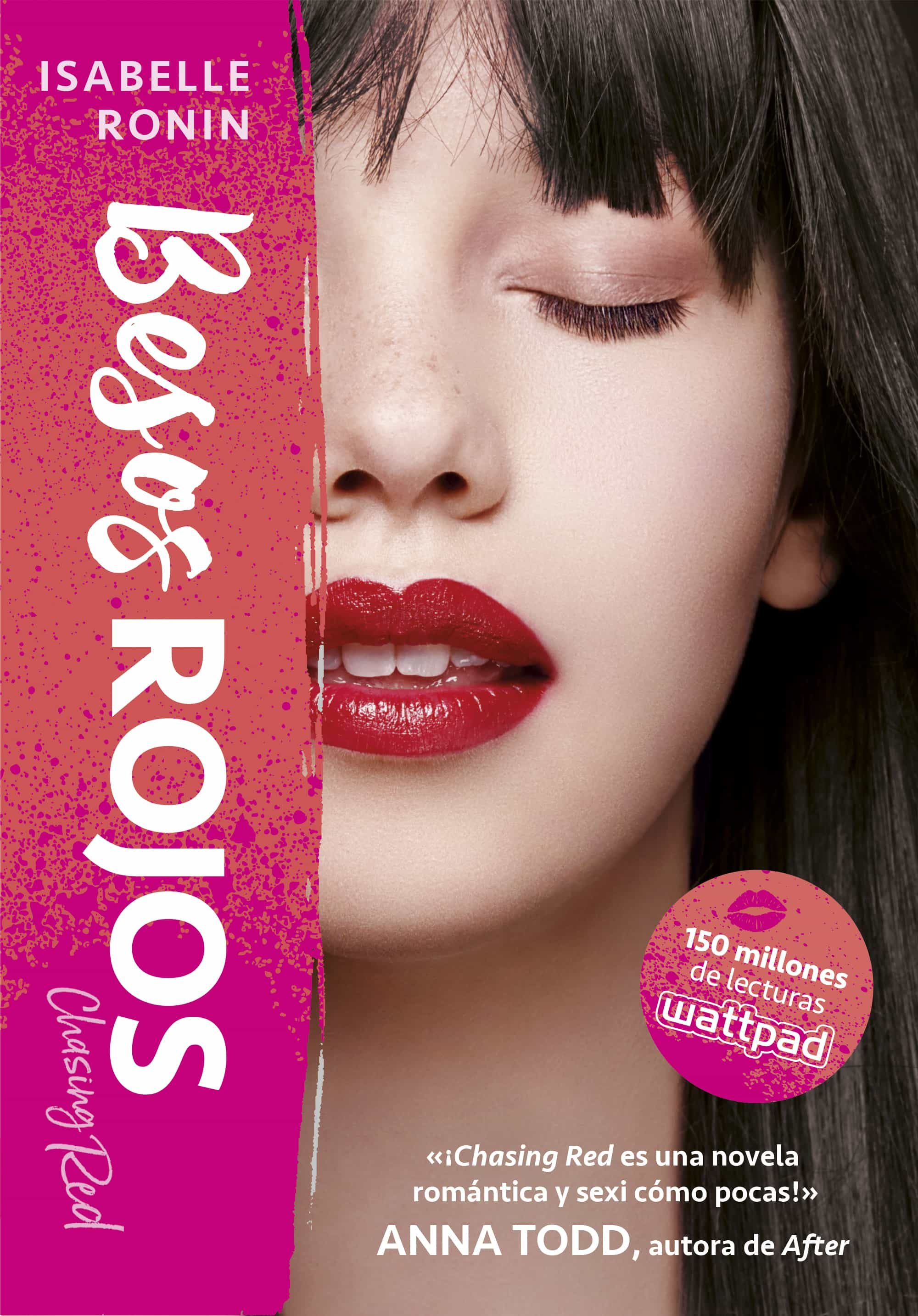 Besos Rojos (chasing Red 2)   por Isabelle Ronin