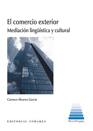 El Comercio Exterior por Carmen Álvarez García
