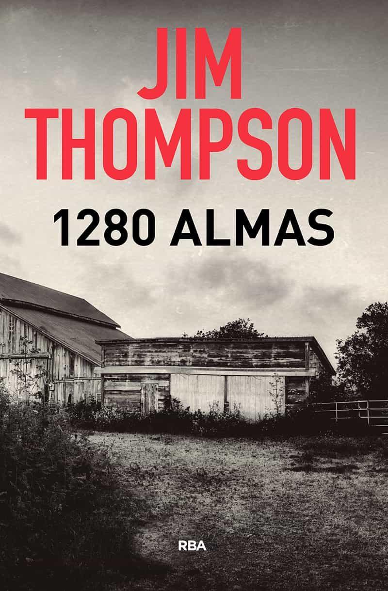 1280 almas (3ª ed.)-jim thompson-9788490569481