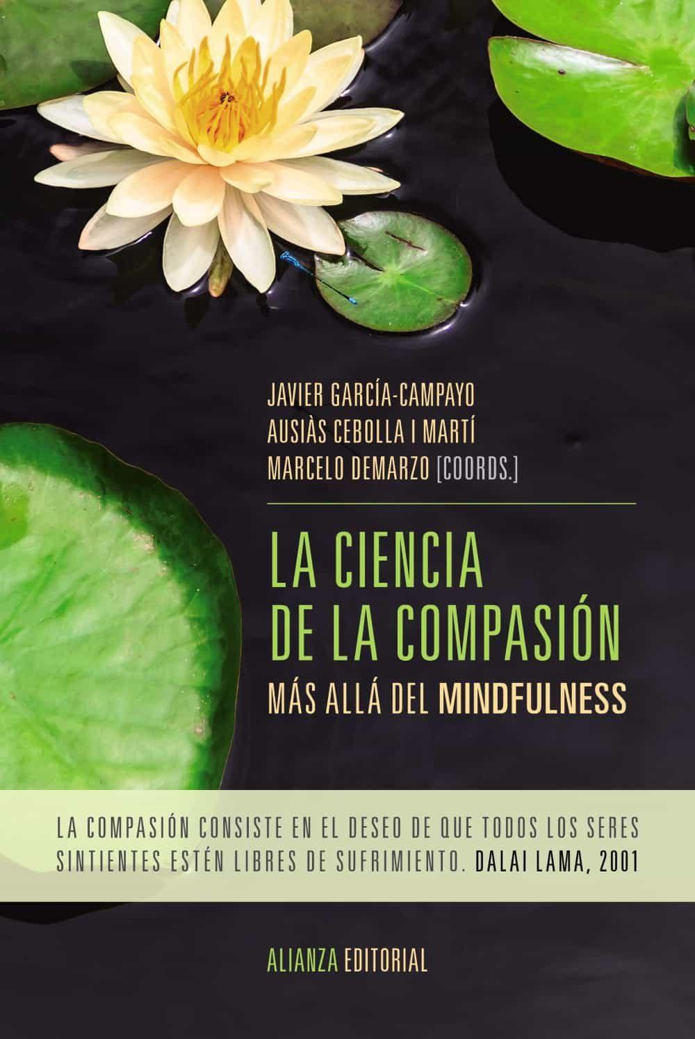 la ciencia de la compasion-javier garcia-campayo-ausias cebolla i marti-9788491043881