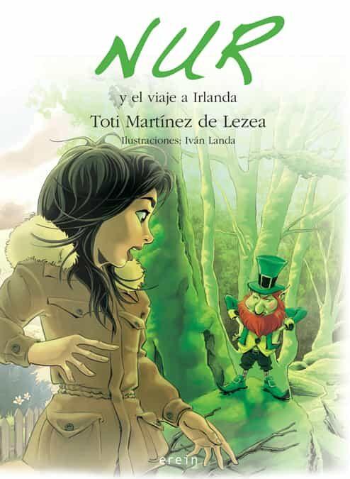 Nur Y El Viaje A Irlanda (13) por Toti Martinez De Lezea