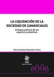 Liquidacion De La Sociedad De Gananciales, La por Marta Soledad Sebasti�n Chena epub