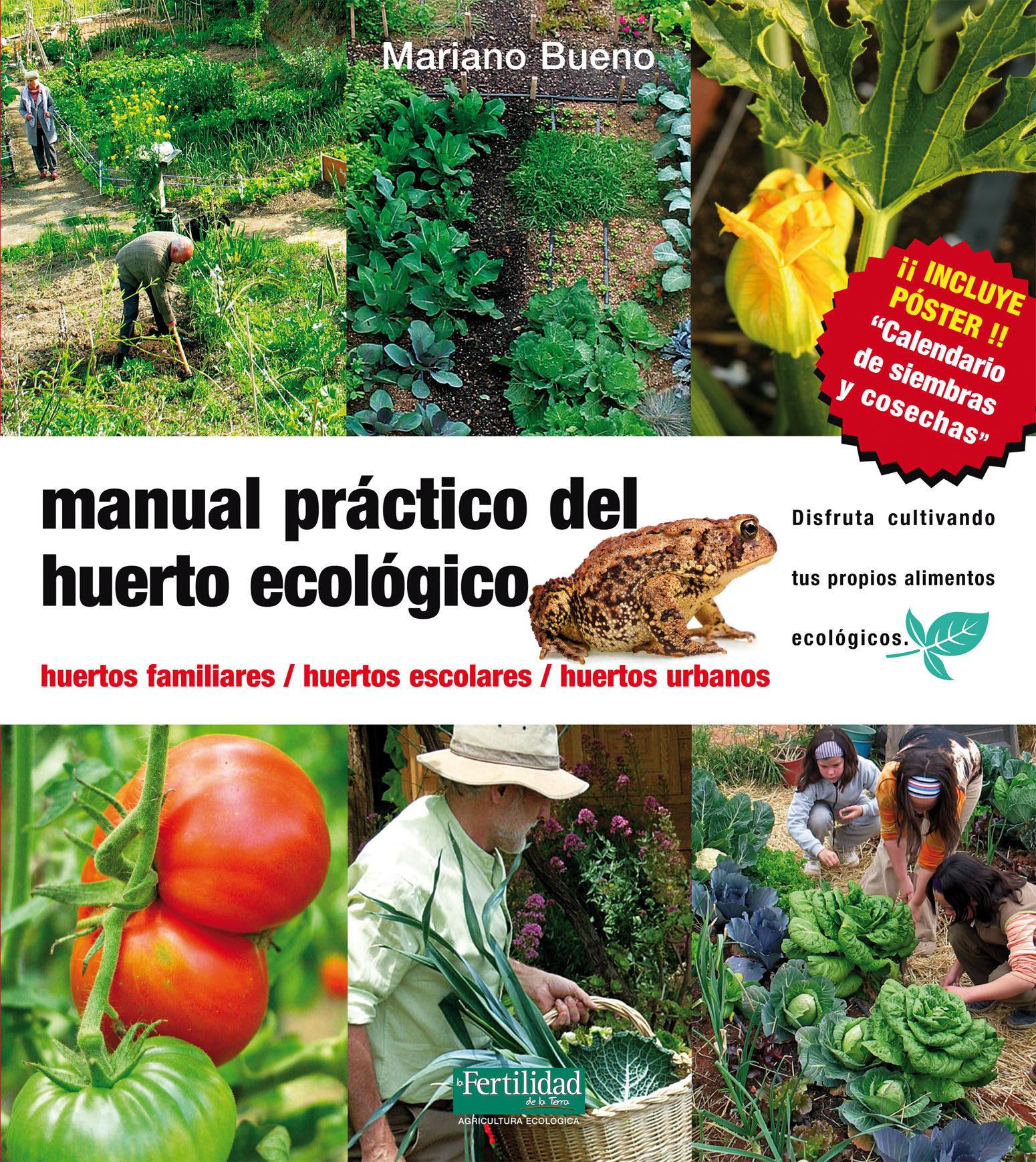 Manual práctico del huerto ecológico de Mariano Bueno Bosch
