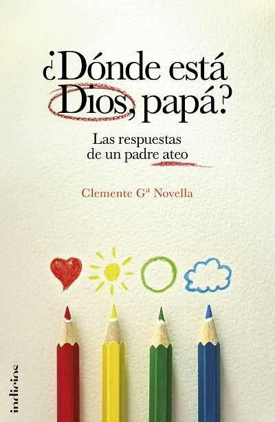 Donde Esta Dios, Papa? por Clemente Novella