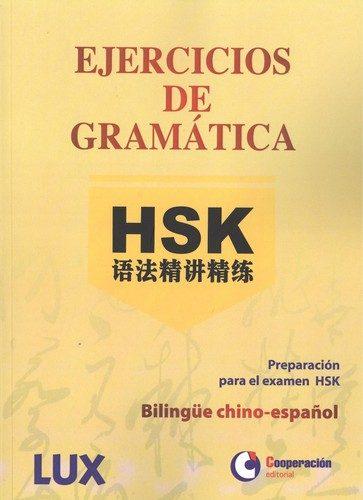 Ejercicios De Gramatica Hsk por Vv.aa.