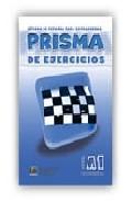prisma de ejercicios a1 (nivel comienza)-ana maria romero-9788495986481