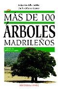 Mas De 100 Arboles Madrileños por Emilio Blanco Castro epub