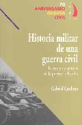 Historia Militar De Una Guerra Civil: Estrategia Y Tacticas De La Guerra De España (70 Aniversario Guerra Civil) por Gabriel Cardona epub