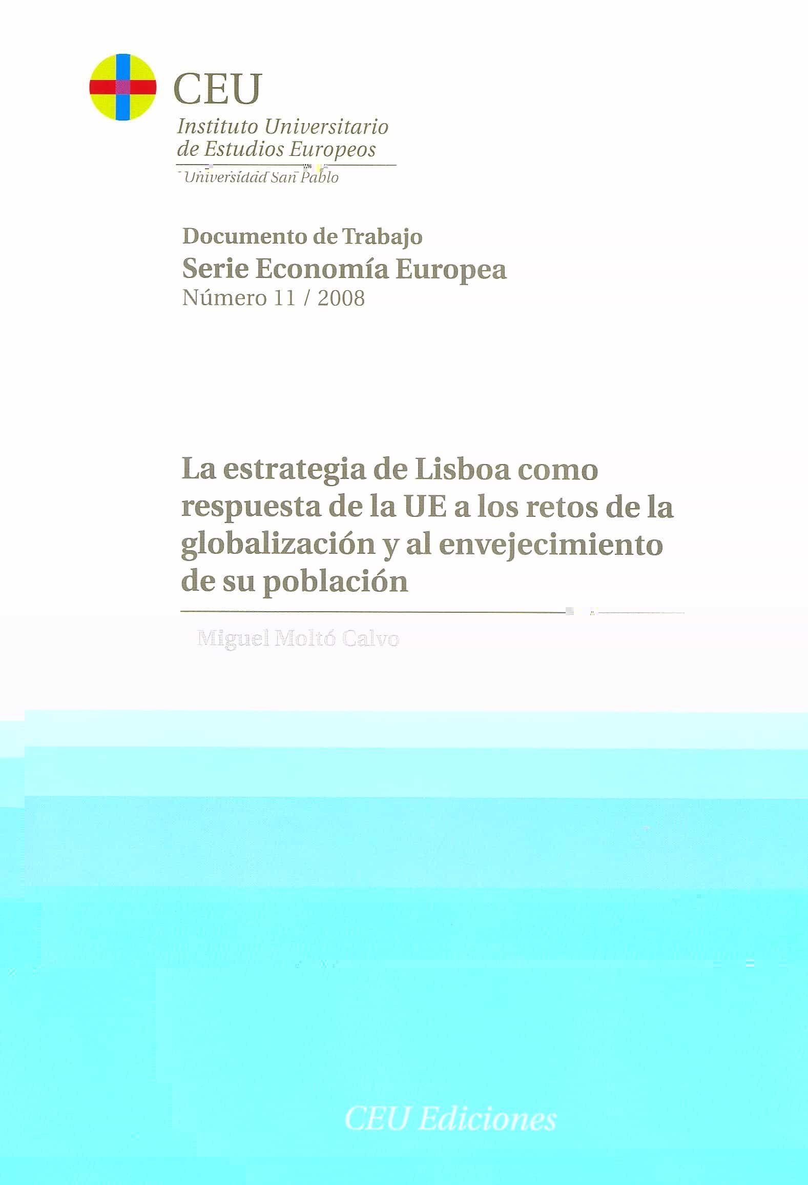 La Estrategia De Lisboa Como Respuesta De La Ue A Los Retos De La por Miguel Molto Calvo