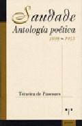 Saudade. Antologia Poetica 1898/1953 por Teixeira De Pascoaes epub
