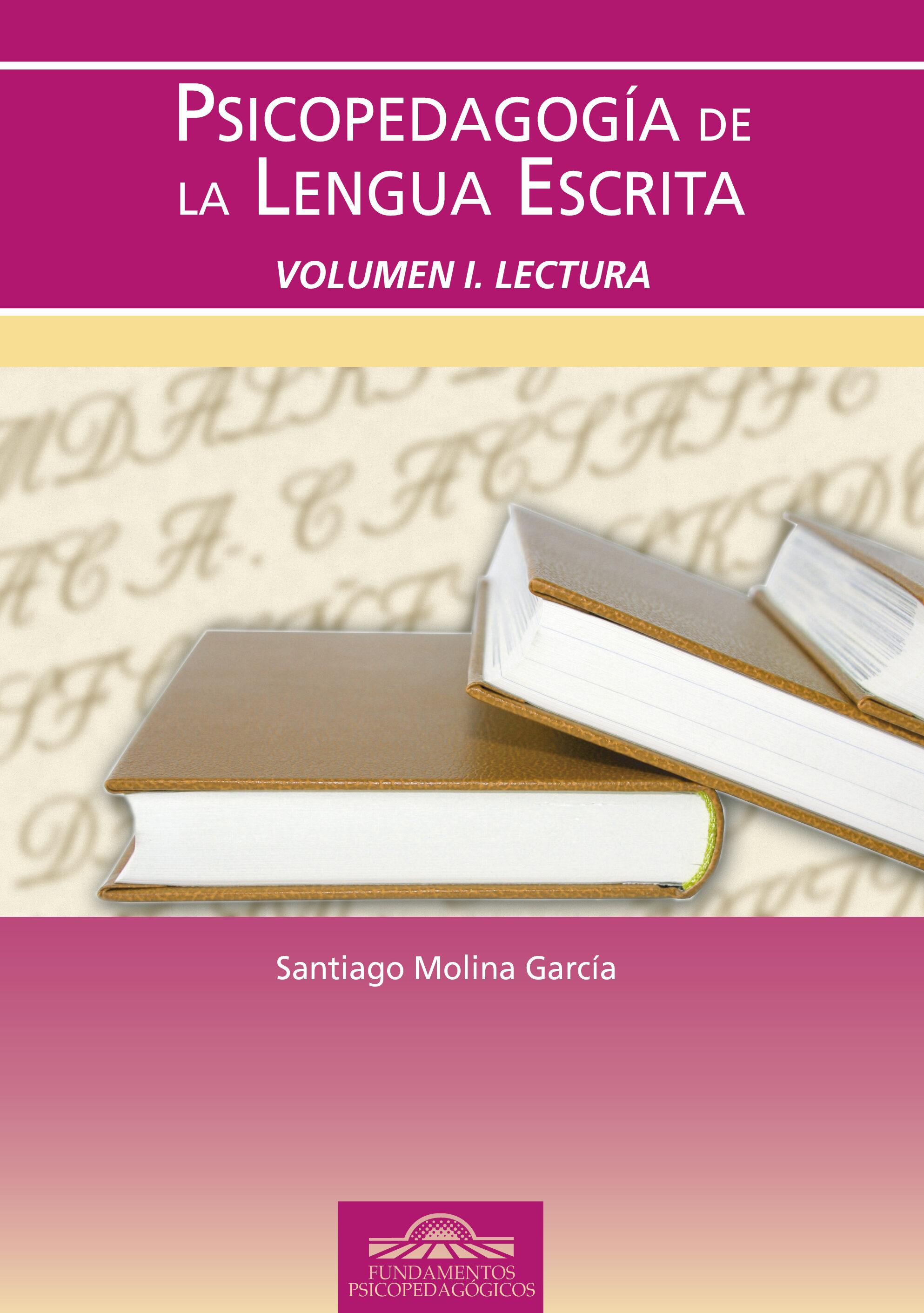 Psicopedagogia De La Lengua Escrita, Vol.1: Lectura por Santiago Molina Garcia epub