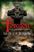 la cruz de borgoña: un espia español al servicio de felipe ii-carlos j. carnicer garcia-9788497346481