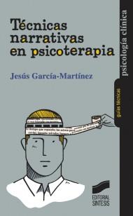 tecnicas narrativas en psicoterapia-jesus garcia martinez-9788497568081