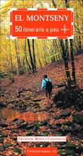 El Montseny: 50 Itineraris A Peu por Francesc Roma epub