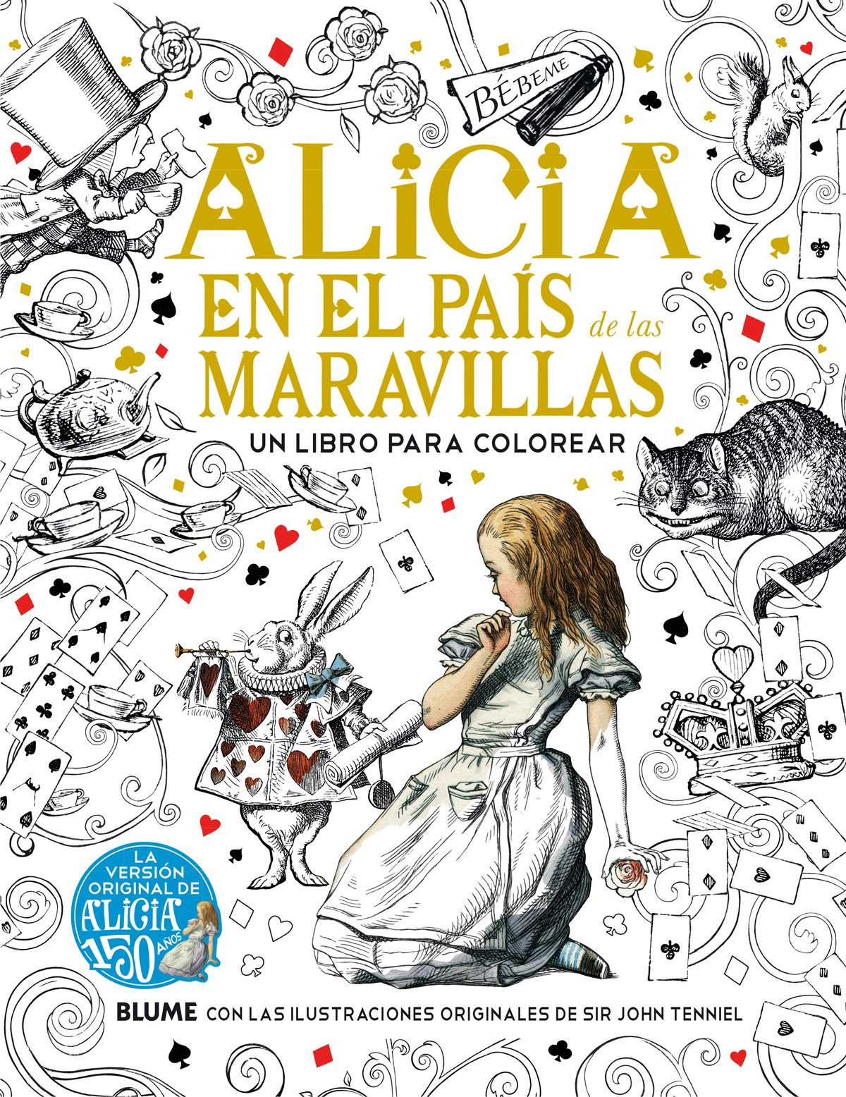 ALICIA EN EL PAIS DE LAS MARAVILLAS: UN LIBRO PARA COLOREAR | LEWIS ...