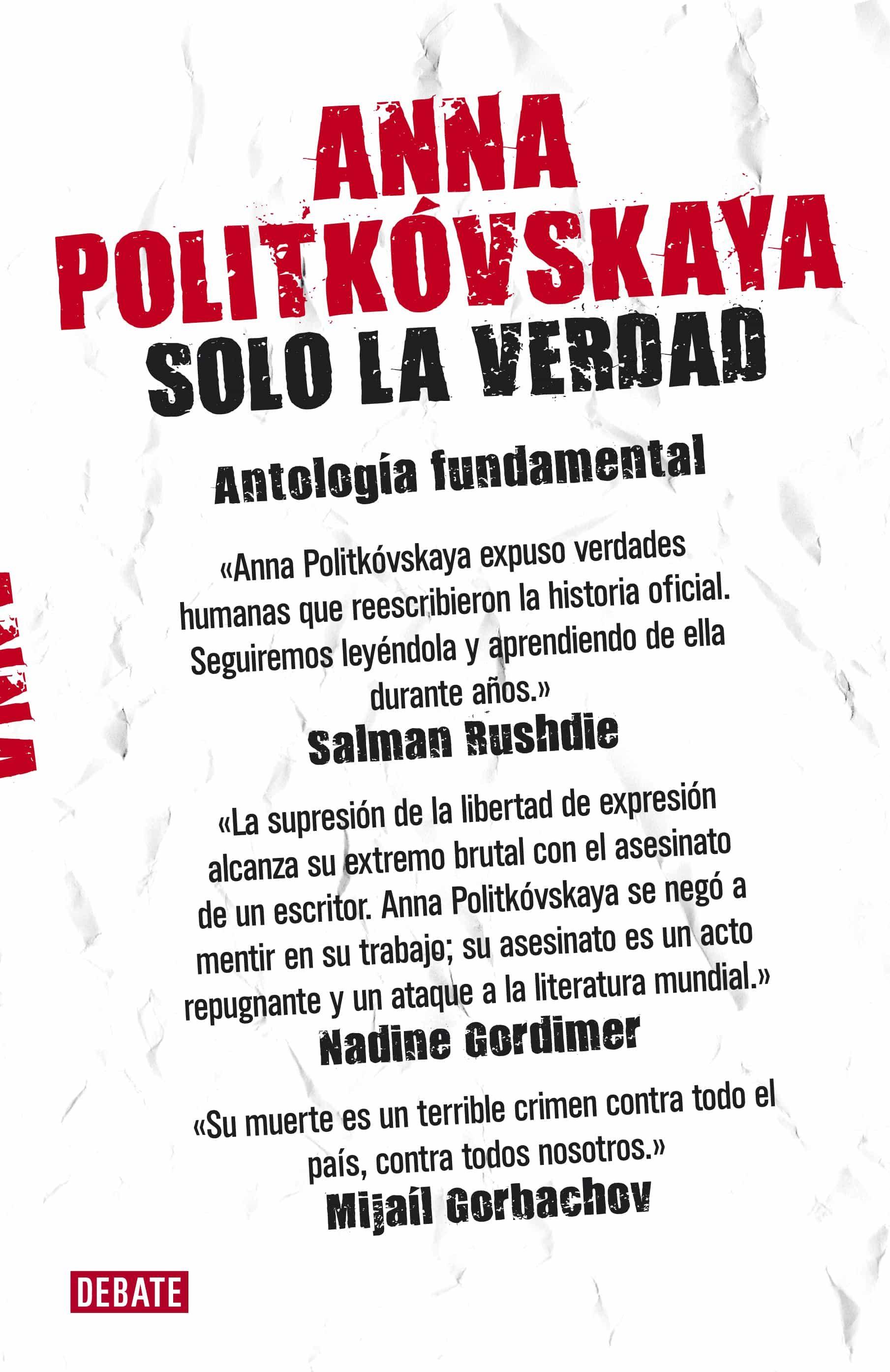 Solo La Verdad   por Anna Politkovskaya