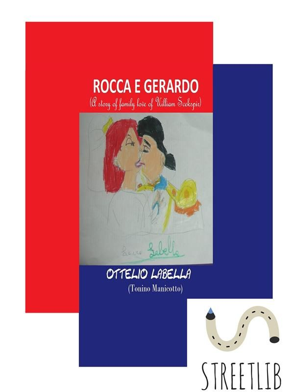 Epub Descargar Rocca E Gerardo (a Story Of Family Love Of Uilliam Scekspir)
