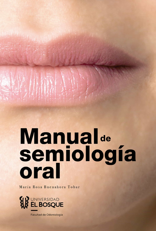 Manual de semiología oral ebook | maria rosa buenahora tobar.