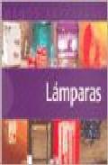 Lamparas (manos Artesanas) por Vv.aa. epub