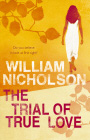 Trial Of True Love por William Nocholson epub