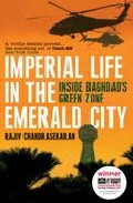 Imperial Life In The Emeral City por Rajiv Chandrasekaran epub