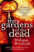 The Gardens Of The Dead por William Brodrick