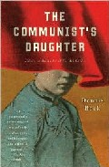 The Communist´s Daughter por Dennis Bock epub