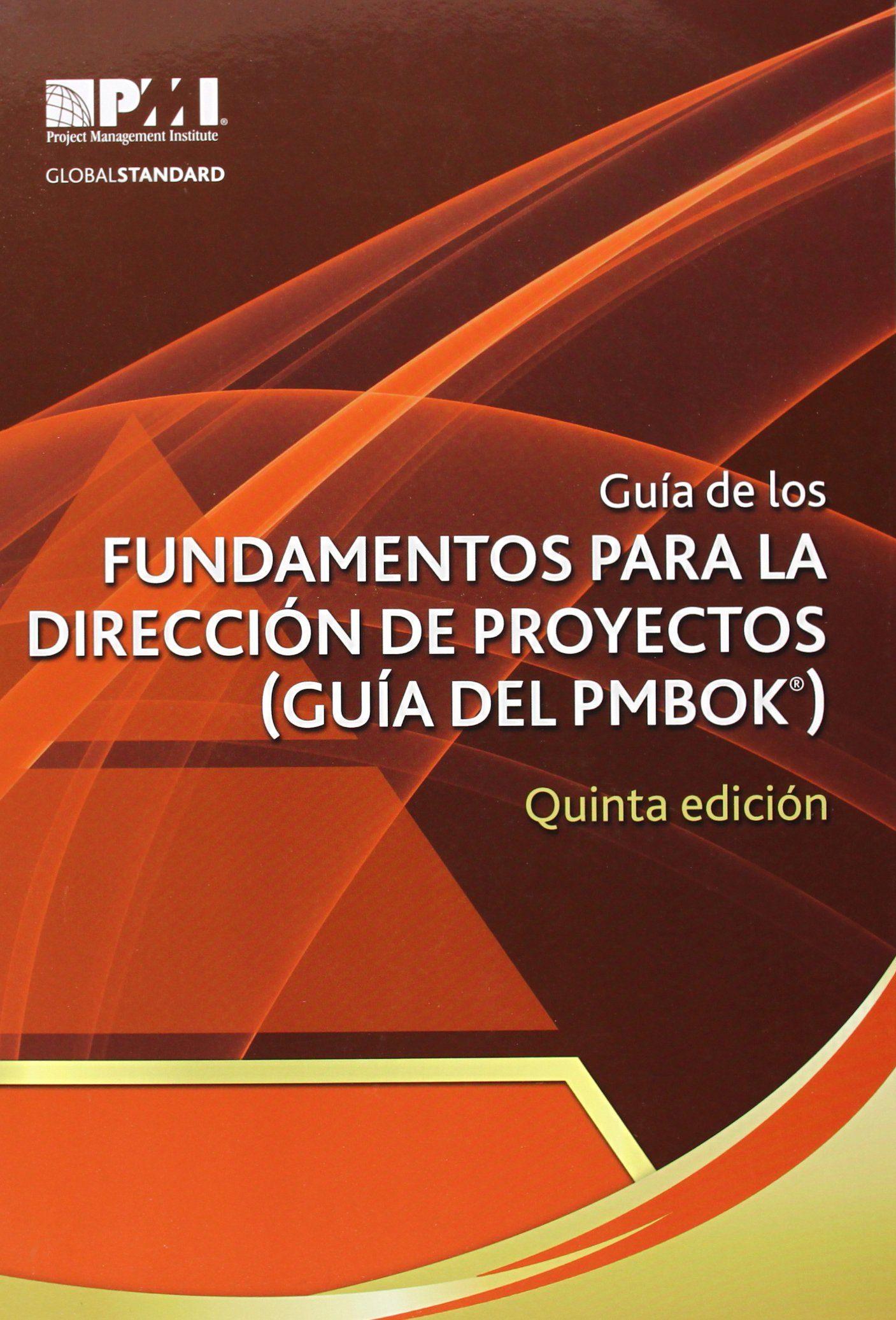 Guia De Los Fundamentos Para La Direccion De Proyectos por Vv.aa.