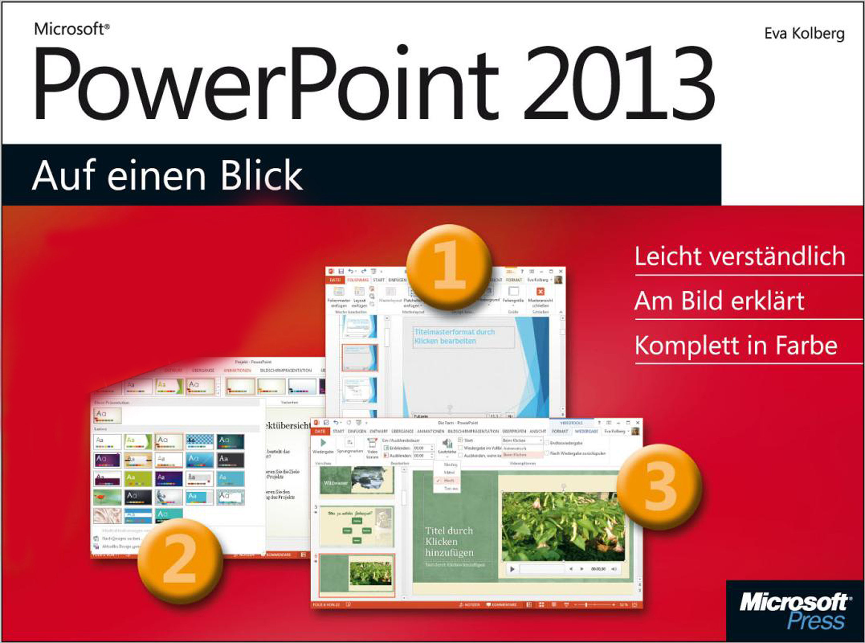 microsoft powerpoint 2013 auf einen blick ebook eva kolberg