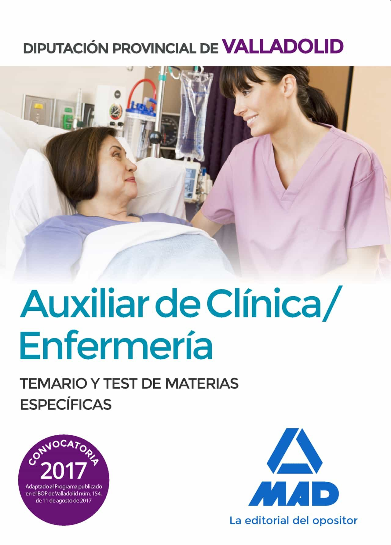 auxiliar de clinica. enfermeria de la diputacion provincial de va lladoli. temario y test de materias especiales-9788414209691